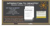 CHEMISTRY - ELEMENT, MOLECULE, COMPOUND