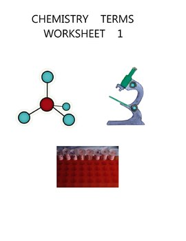 CHEMISTRY  TERMS  WORKSHEET  1 -  ELEMENTARY  MIDDLE  HIGH