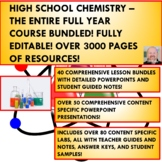HIGH SCHOOL CHEMISTRY - THE ENTIRE FULL YEAR COURSE BUNDLE