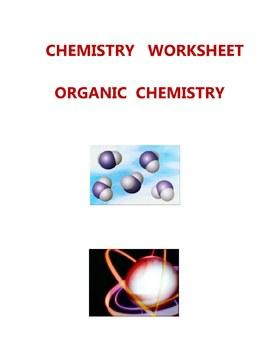 CHEMISTRY  WORKSHEET - ORGANIC  CHEMISTRY -  ELEMENTARY  M