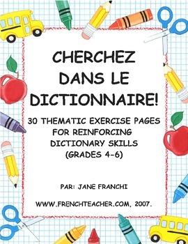 CHERCHEZ DANS LE DICTIONNAIRE - French dictionary skills unit