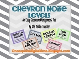 CHEVRON Noise/Volume Levels for Classroom Management