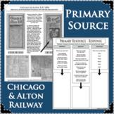 CHICAGO & ALTON RAILWAY RAILROAD PRIMARY SOURCE ACTIVITY