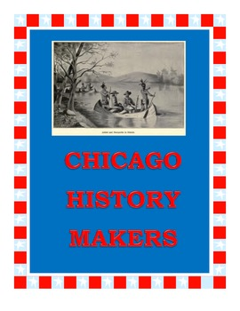 CHICAGO HISTORY MAKERS PRINTABLES: A Unit about Chicagoans with activities
