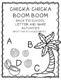 CHICKA CHICKA BOOM BOOM BACK TO SCHOOL LETTER ACTIVITIES