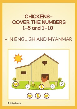 CHICKENS- COVER THE NUMBERS 1-5 AND 1-10 (IN ENGLISH AND MYANMAR)