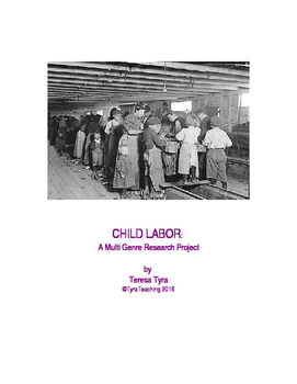 CHILD LABOR:  A Multi Genre Research Project