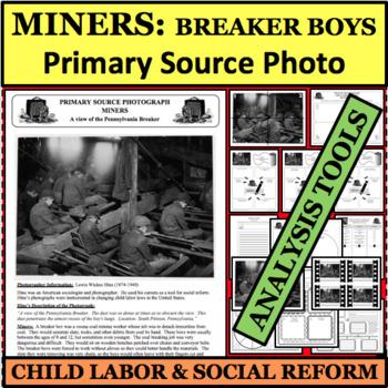 CHILD LABOR SOCIAL REFORM Photo PRIMARY SOURCE Lewis Hine Breaker Boys