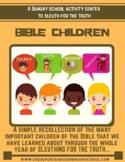 Famous Biblical Children (Bible Children, Kids of the Bible)