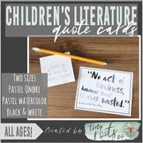 CHILDREN'S LITERATURE QUOTE CARDS | Grades K-5 | PASTEL OMBRÉ & WATERCOLOR