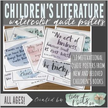 CHILDREN'S LITERATURE QUOTE POSTERS   Grades K-5   PASTEL WATERCOLOR