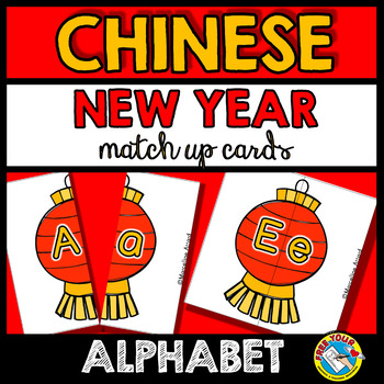 CHINESE NEW YEAR ACTIVITIES KINDERGARTEN (ALPHABET LETTERS MATCH UP)
