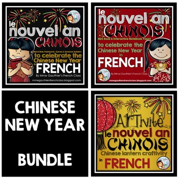 FRENCH CHINESE NEW YEAR BUNDLE - LE NOUVEL AN CHINOIS