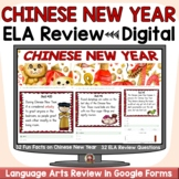 CHINESE NEW YEAR FUN FACTS ELA DIGITAL REVIEW: GOOGLE FORM