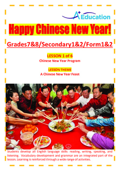 CHINESE NEW YEAR - Lesson 1 of 6 - Grades 7&8