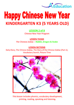 CHINESE NEW YEAR - Lesson 2 of 8 - Kindergarten 3 (5 Years Old)