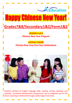 CHINESE NEW YEAR - Lesson 4 of 6 - Grades 7&8