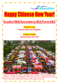 CHINESE NEW YEAR - Lesson 5 of 6 - Grades 7&8