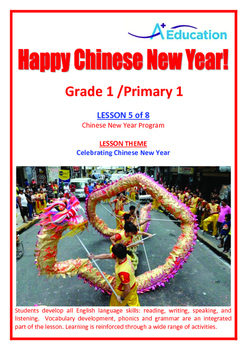 CHINESE NEW YEAR - Lesson 5 of 8 - Grade 1