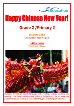 CHINESE NEW YEAR - Lesson 6 of 8 - Grade 2