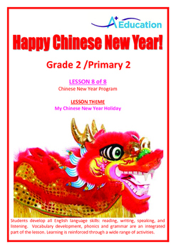 CHINESE NEW YEAR - Lesson 8 of 8 - Grade 2