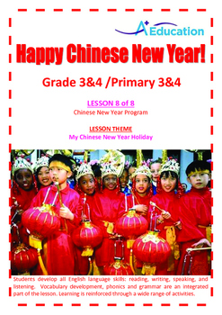 CHINESE NEW YEAR - Lesson 8 of 8 - Grades 3&4
