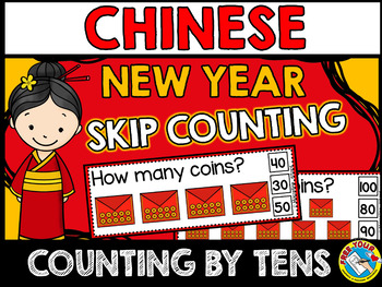 CHINESE NEW YEAR 2017: COINS SKIP COUNTING TASK CARDS: COUNTING BY TENS CENTER