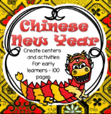 CHINESE NEW YEAR 2019 Centers and Activities Spring Festival Preschool Pre-K