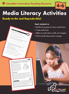 Media Literacy Activities: Grades 4-6 (Canadian Version)