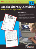 Media Literacy Activities: Grades K-3 (Canadian Version)
