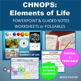 CHNOPS: Elements of Life Powerpoint and Graphic Organizer Foldable for INB