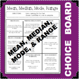CHOICE BOARD Mean Median Mode Range Differentiated Early Finishers NO PREP