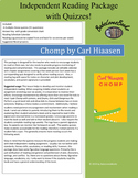 CHOMP by Carl Hiaasen Independent Reading Package with Quizzes!