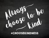 CHOOSE KINDNESS   #choosekindness   Anti-Bullying Movement