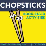 CHOPSTICKS Activities and Read Aloud Lessons for Digital Learning