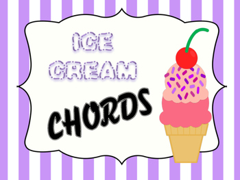 CHORD CONSTRUCTION - ICE CREAM CHORDS