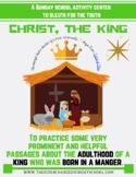 CHRIST, THE KING - from birth to adulthood