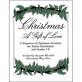 CHRISTMAS - A GIFT OF LOVE Gr. 4-8