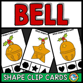 CHRISTMAS ACTIVITIES KINDERGARTEN (JINGLE BELL SHAPES RECOGNITION CLIP CARDS)