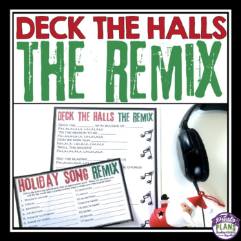CHRISTMAS ACTIVITY: DECK THE HALLS HOLIDAY SONG REMIX by Presto Plans