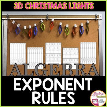 CHRISTMAS ALGEBRA: Exponent Rules 3D String of Christmas Lights
