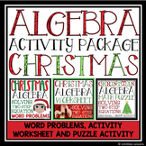 CHRISTMAS ALGEBRA: SOLVING EQUATIONS ACTIVITY PACKAGE