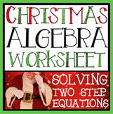 CHRISTMAS ALGEBRA: SOLVING EQUATIONS WORKSHEET