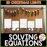 CHRISTMAS ALGEBRA: Solving Equations 3D String of Christmas Lights