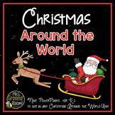 CHRISTMAS AROUND THE WORLD POWERPOINT BUNDLE