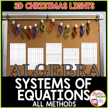 CHRISTMAS ALGEBRA: Solving Systems of Equations 3D String of Christmas Lights