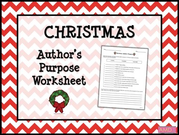 CHRISTMAS Author's Purpose Worksheet