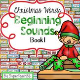 CHRISTMAS Beginning Sounds Interactive Book #1