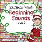 CHRISTMAS Beginning Sounds Interactive Book #2