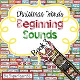 CHRISTMAS Beginning Sounds Interactive Book #3